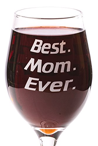 Funny Guy Mugs Best Mom Ever Wine Glass, 11-Ounce - Unique Gift for Women, Mom, Daughter, Wife, Aunt, Sister, Girlfriend, Teacher or Coworker (Several Styles To Choose From)