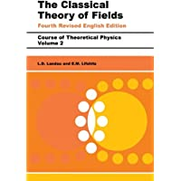 The Classical Theory of Fields: Volume 2 (Course of Theoretical Physics Series)