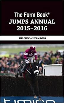 The Form Book Jumps Annual 2015-16 by Graham Dench (2016-06-24)