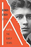 img - for Kafka: The Early Years book / textbook / text book