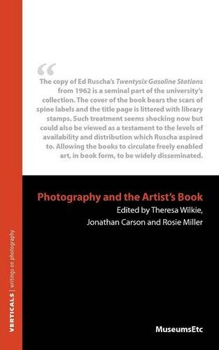 Photography and the Artist's Book (Verticals: Writings on Photography)