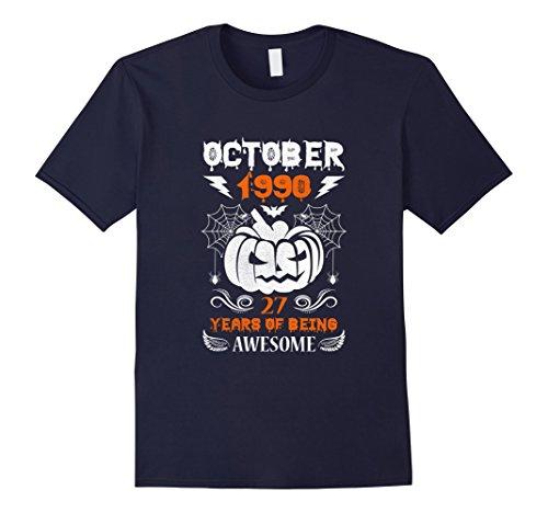 1990's Halloween Costume Idea (Mens Made in October, 1990 - 27th Birthday - Halloween T-shirt Small Navy)