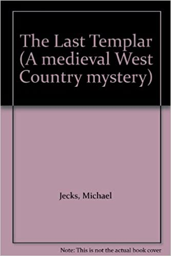 The Last Templar A Medieval West Country Mystery Amazon