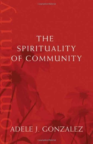 Read Online The Spirituality of Community (Catholic Spirituality for Adults) pdf
