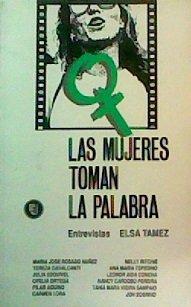 Las Mujeres toman la palabra: En dialogo con teologos de la liberacion hablan sobre la mujer (Coleccion Mujer latinoamericana) (Spanish Edition)