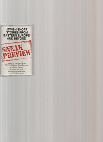 SNEAK PREVIEW: JEWISH SHORT STORIES FROM EASTERN EUROPE AND BEYOND (NOT A CD!) (1-CASSETTE AUDIOTAPE AUDIOBOOK) 1995 NATIONAL YIDDISH BOOK CENTER/ KCRW (SANTA MONICA, CA) (JEWISH SHORT STORIES FROM EASTERN EUROPE AND BEYOND, SNEAK PREVIEW)