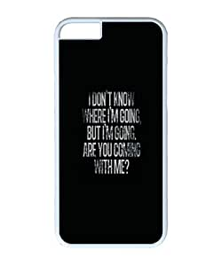 VUTTOO Iphone 6 Case, Are You Coming With Me Quote Case for Apple iPhone 6 4.7 Inch PC White