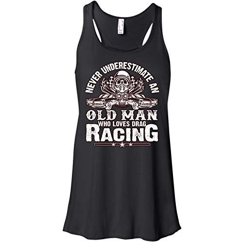 Old Man Who Loves Drag Racing Racerback Tank Top, an Old Man T Shirt - Racerback Tank (XL, Black)