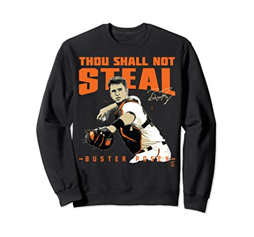 Buster Posey Thou Shall Not Steal Sweatshirt - Apparel