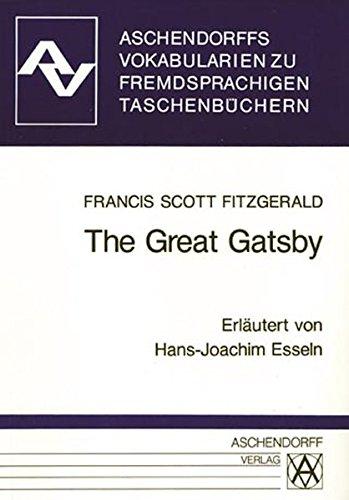 The Great Gatsby: Vokabularien zum Penguin-Taschenbuch (Aschendorffs Vokabularien zu fremdsprachigen Taschenbüchern)
