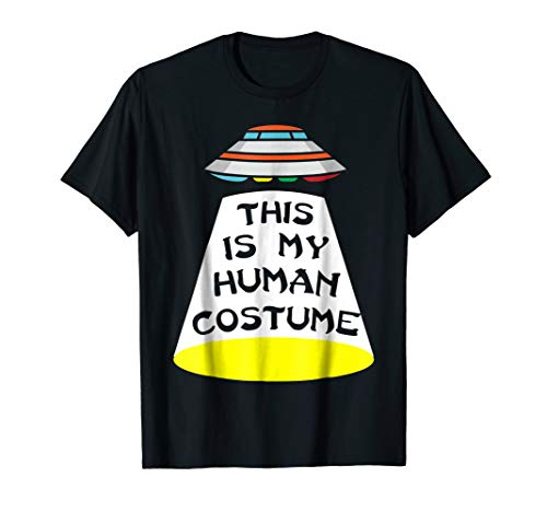 This is my Human Costume, Alien Spaceship Funny T-Shirt ()