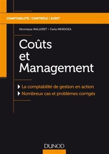 Couts et Management Broché – 10 janvier 2018 Véronique Malleret Carla Mendoza Dunod 2100758314