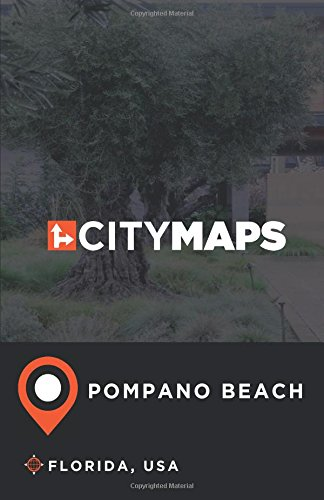 City Maps Pompano Beach Florida, USA pdf epub