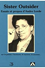 Sister outsider : essais et propos d'Audre Lorde (French Edition) Paperback