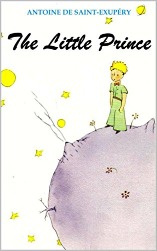 The Little Prince (Illustrated) by [de Saint-Exupéry, Antoine]