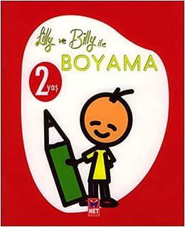 Lilly Ve Billy Ile Boyama 2 Yas Kolektif 9789754799965 Amazon