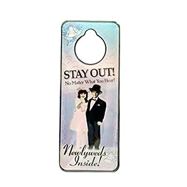 Stay Out!  Newlyweds Wedding Honeymoon Door Hanger