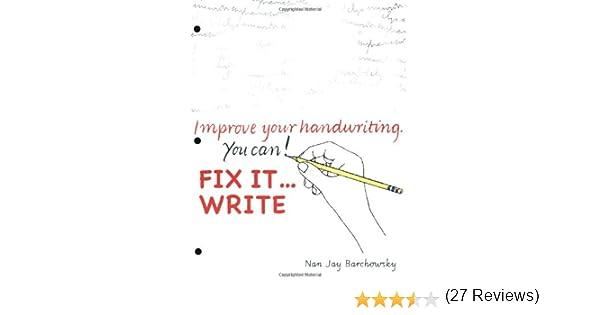 Fix It Write: Nan Jay Barchowsky: 9780965674584: Amazon.com: Books
