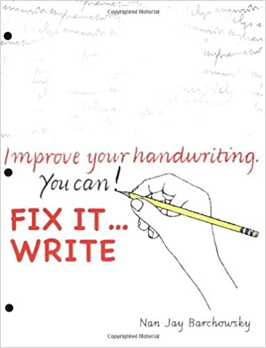 Fix It Write: Nan Jay Barchowsky: 9780965674584: Amazon.com: Books