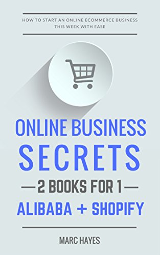 online-business-secrets-2-books-for-1-how-to-start-an-online-ecommerce-business-this-week-with-ease-