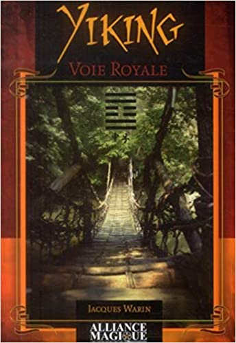 Amazon Fr Yi King Voie Royale Warin Jacques Livres