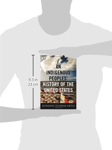 An Indigenous Peoples History Of The United States ...