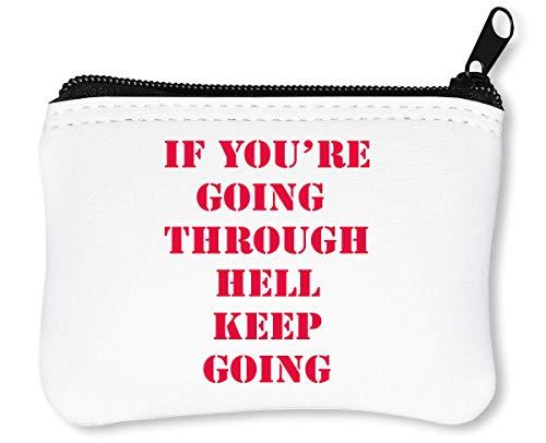 Through Keep Reißverschluss Geldbörse Slogan Going Going You\'re If ...