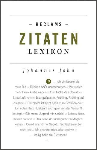 Amazon Com Reclams Zitaten Lexikon Reclams Universal Bibliothek German Edition Ebook John Johannes John Johannes Kindle Store