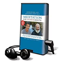 Meditation for Optimum Health: How to Use Mindfulness and Breathing to Heal Your Body and Refresh Your Mind [With Earbuds]