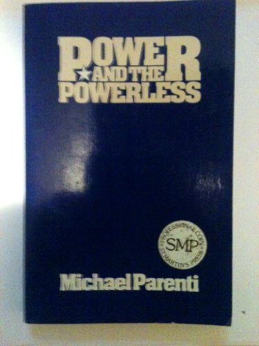 Power and the Powerless, Parenti, Michael