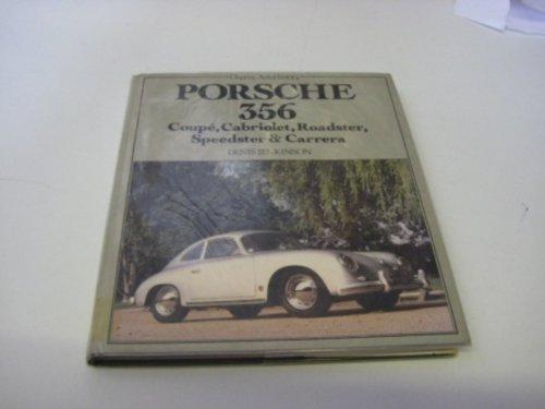 Porsche 356: Coupe, Cabriolet, Roadster, Speedster & Carrera (Osprey AutoHistory) by Denis Jenkinson (1980-03-01)