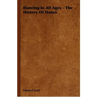 Dancing In All Ages - The History Of Dance (Hardback) - Common