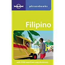 Lonely Planet Filipino (Tagalog) Phrasebook 4th Ed.: 4th Edition