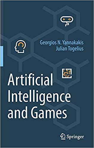 Artificial Intelligence and Games. Springer