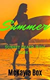 Summer: A High School Bully Romance (Sunset Beach High Book 4)