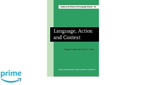 language action and context nerlich brigitte clarke david d
