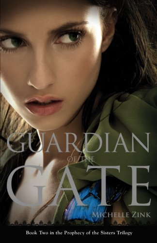 Guardian of the Gate (Prophecy of the Sisters Trilogy)