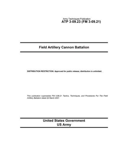 Army Techniques Publication ATP 3-09.23 (FM 3-09.21) Field Artillery Cannon Battalion September 2015