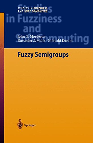 Fuzzy Semigroups (Studies in Fuzziness and Soft Computing) (v. 131)