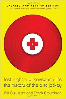 ?TXT? Last Night A DJ Saved My Life: The History Of The Disc Jockey. County Build balance atentado siendo Lugar
