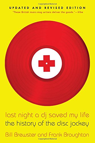 Last-Night-a-DJ-Saved-My-Life-The-History-of-the-Disc-Jockey