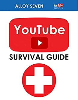 YouTube Gamers Survival Guide: Learn How To Make YouTube Work For You