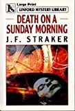 Death on a Sunday Morning, J. F. Straker, 0708945589