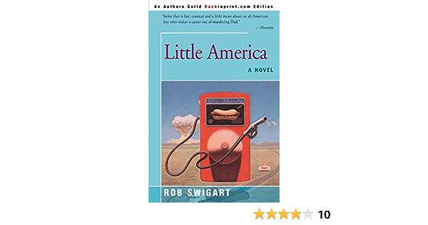 Little America By Rob Swigart