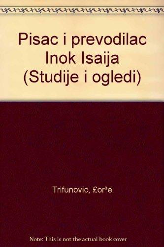 Pisac I Prevodilac Inok Isaija  Series  Studije I Ogledi