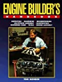 img - for Tom Monroe: Engine Builder's Handbook Hp1245 : How to Rebuild Your Engine to Original or Improved Condition (Paperback); 1996 Edition book / textbook / text book