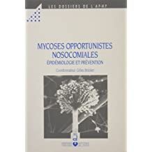 Mycoses Opportunistes Nosocomiales