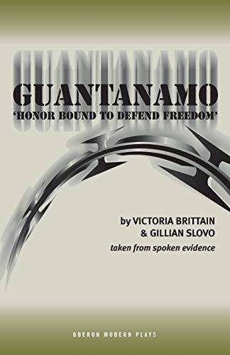 Guantanamo: 'Honor Bound to Defend Freedom'