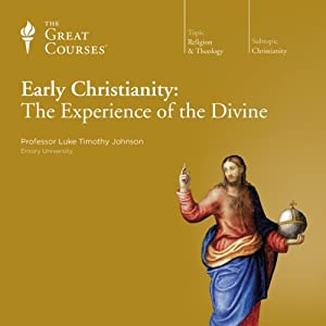 Early Christianity: The Experience of the Divine Lecture