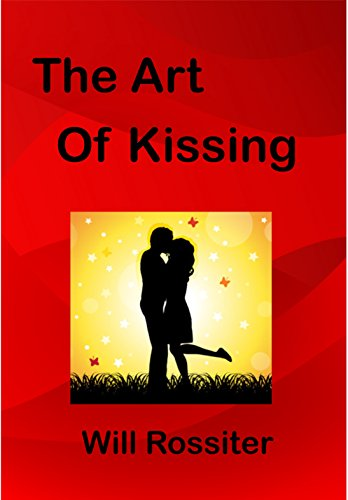 The Art Of Kissing Ebook